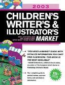 2003 Children s Writer s and Illustrator s Market