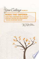 Words That Empower  Your Callings  VII