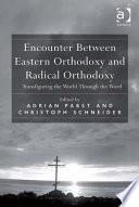 Encounter Between Eastern Orthodoxy and Radical Orthodoxy Book PDF