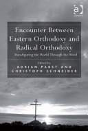 Encounter Between Eastern Orthodoxy and Radical Orthodoxy