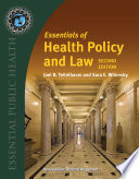 """Essentials of Health Policy and Law"" by Joel Bern Teitelbaum, Sara E. Wilensky"
