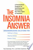 The Insomnia Answer: A Personalized Program for Identifying