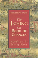 The I Ching or Book of Changes Book