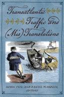 Transatlantic Traffic And (Mis)Translations