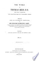 The Works of Thomas Reid, D.D., Now Fully Collected, with Selections from His Unpublished Letters  , Volume 2
