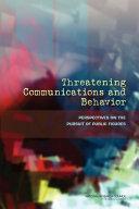 Threatening Communications and Behavior