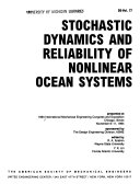 Stochastic Dynamics and Reliability of Nonlinear Ocean Systems