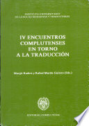 IV Encuentros Complutenses en Torno a la Traducción, 24-29 de febrero de 1992