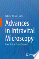 Advances in Intravital Microscopy