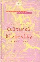 Case Studies in Cultural Diversity