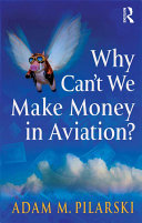 Why Can't We Make Money in Aviation? Pdf