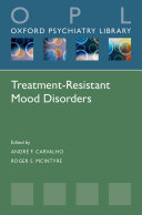 Treatment-Resistant Mood Disorders