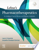 """Lehne's Pharmacotherapeutics for Advanced Practice Nurses and Physician Assistants E-Book"" by Laura Rosenthal, Jacqueline Burchum"