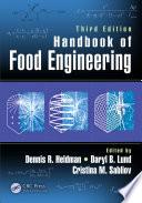 """""""Handbook of Food Engineering, Third Edition"""" by Dennis R. Heldman, Daryl B. Lund, Cristina Sabliov"""