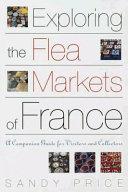 Exploring the Flea Markets of France