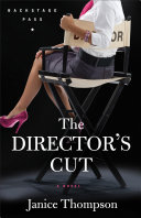 The Director's Cut (Backstage Pass Book #3) Pdf/ePub eBook