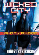 Wicked City: Black Guard