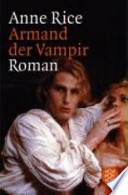 Armand der Vampir  : Roman