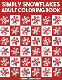 Simply Snowflakes Adult Coloring Book