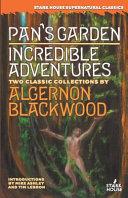 Pan s Garden   Incredible Adventures