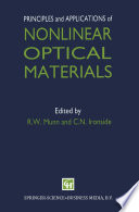 Principles and Applications of Nonlinear Optical Materials