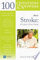 100 Questions   Answers About Stroke  A Lahey Clinic Guide