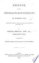 Lecture on the Pendulum Experiments at Harton Pit, etc