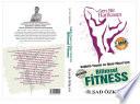 Sen Bir Harikasın - Sağlıklı Yaşam ve İdeal Vücut İçin Bilimsel Fitness 3. Baskı