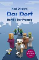 Das Dorf Band 1: Der Fremde