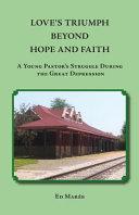 Love s Triumph Beyond Hope and Faith