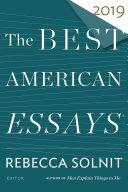 The Best American Essays 2019 The Best American Essays 2019   Google Books