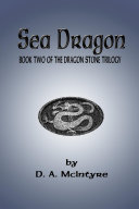 Sea Dragon   Book Two of the Dragon Stone Trilogy