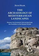 The Archaeology of Mediterranean Landscapes