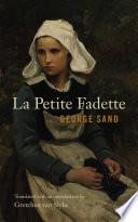 """La Petite Fadette"" by George Sand, Gretchen van Slyke"