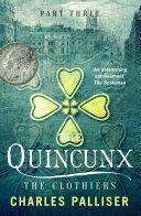 The Quincunx: The Clothiers [Pdf/ePub] eBook