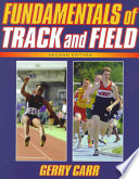 """Fundamentals of Track and Field"" by Gerry Carr, Gerald A. Carr"