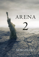 Pdf Arena Two (Book #2 of the Survival Trilogy) Telecharger