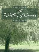 THE WILLOWS OF CORONA