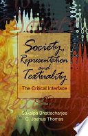 Society  Representation and Textuality