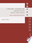 Crime Terror Nexus in South Asia