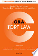 Concentrate Questions and Answers Tort Law  : Law Q&a Revision and Study Guide