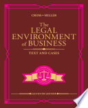 """""""The Legal Environment of Business: Text and Cases"""" by Frank B. Cross, Roger LeRoy Miller"""