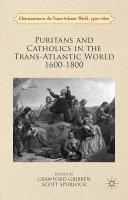 Puritans and Catholics in the Trans-Atlantic World 1600-1800 Pdf/ePub eBook