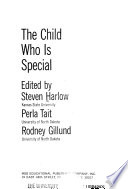 The Child who is Special