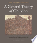 A General Theory of Oblivion Book