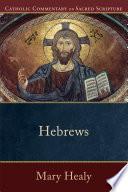Hebrews Catholic Commentary On Sacred Scripture