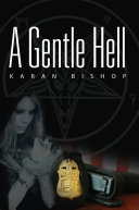A Gentle Hell