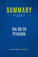 Summary: The 80/20 Principle