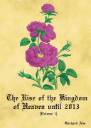 The Rise of the Kingdom of Heaven  Volume 1  Paperback