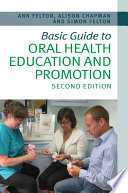 Basic Guide To Oral Health Education And Promotion Book PDF